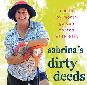 Sabrina's Dirty Deeds www.sabrinahahn.com.au www.hortwithheart.com.au